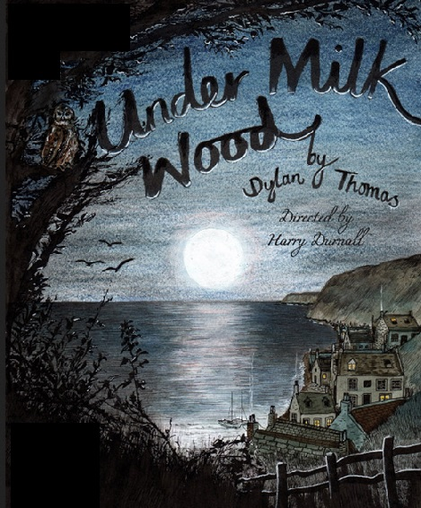 Under Milk Wood - Illustration by Emily Milne Wallis